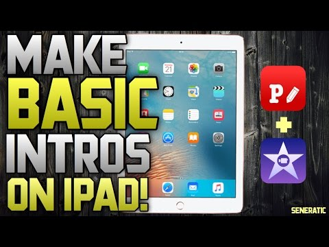 How To Create A CLEAN & BASIC Intro On iPad 2017!