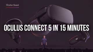 Oculus Connect 5 keynote in 15 minutes