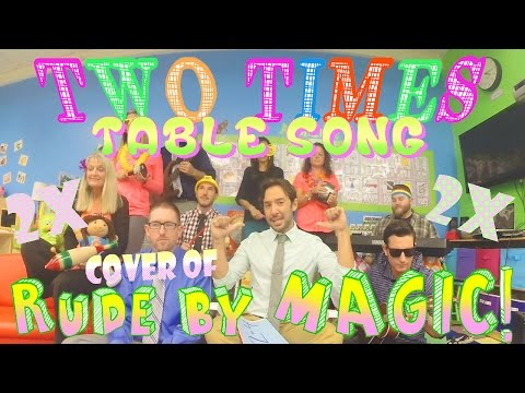 Two Times Table Song (Cover of Rude by MAGIC!) with Classroom Instruments