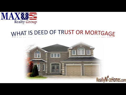 Maryland Real Estate Information: WHAT IS DEED OF TRUST OR MORTGAGE?