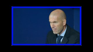Sport News - News Real madrid: zinedine zidane lost patience with 8 players put up for sale