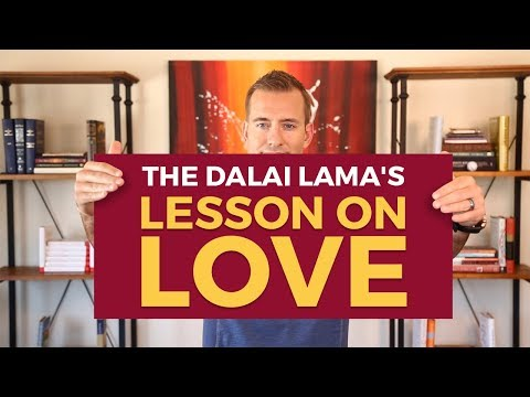 The Dalai Lama's Lesson on Love | Relationship Advice For Women by Mat Boggs