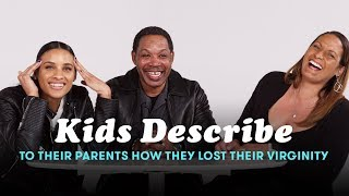 Kids Tell Their Parents How They Lost Their Virginity   Cut
