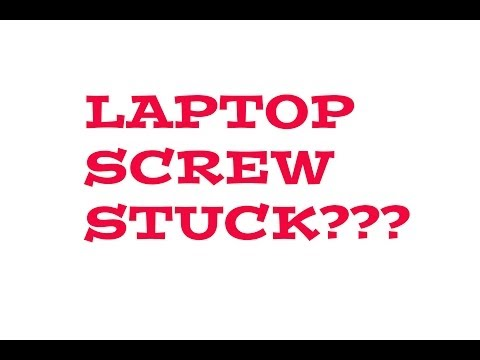 How to remove a stuck laptop screw