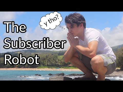 The Subscriber Robot