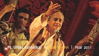 Pt. Ulhas Kashalkar - Raag Poorvi