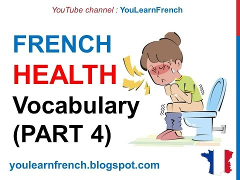 French Lesson 254 - HEALTH Illness Medical French Vocabulary Expressions (PART 4) At the doctor