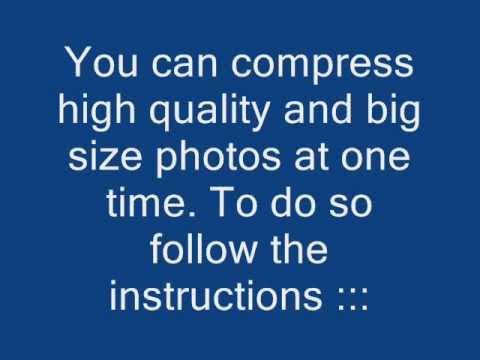 Compress High Resolution Photos Without Losing Its Quality
