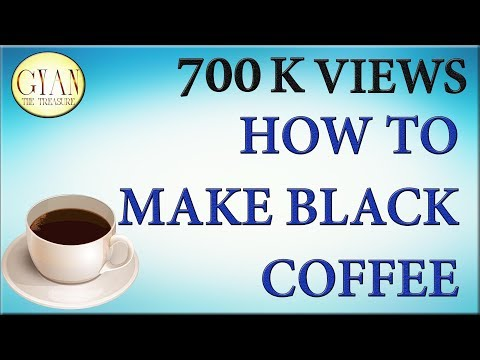 HOW TO MAKE BLACK COFFEE(GOOD FOR WEIGHT REDUCE)