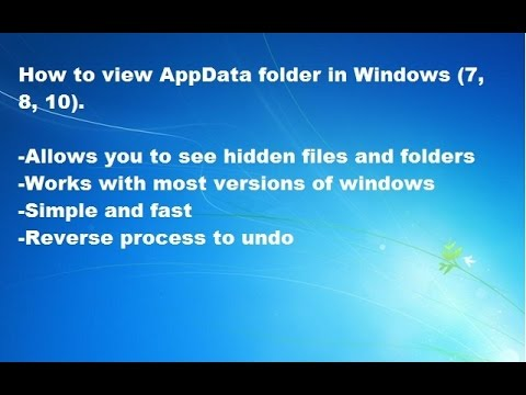 How to view AppData folder in Windows (7, 8, 10) | Show Hidden Files and Folders