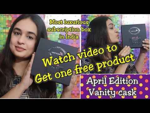 VANITY CASK APRIL EDITION 2018 UNBOXING + REVIEW / BEST SUBSCRIPTION BOX IN INDIA