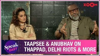 Taapsee Pannu and Anubhav Sinha on Thappad, Delhi violence, trolls, truth game & more | Exclusive