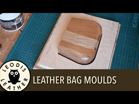 Making High Quality Leather Bag Moulds
