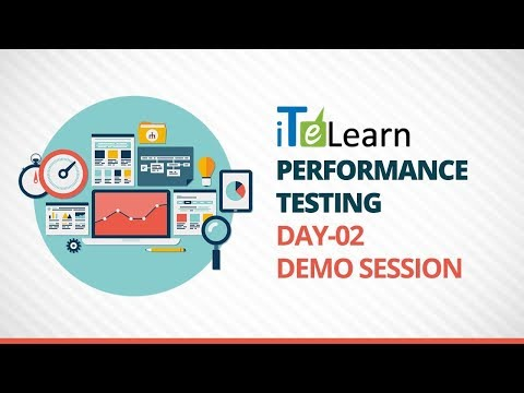 Performance Testing Day-02 Demo Session - iTeLearn