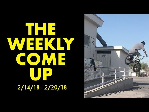 *The Best BMX Street Clips* The Weekly Come Up 6