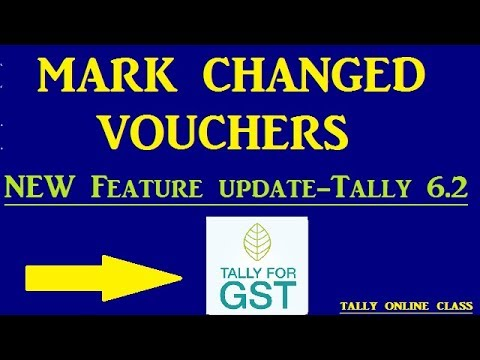 GST Display MARK Changed  Vouchers New Feature updated in Tally 6.2