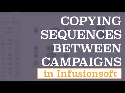 Copying Infusionsoft Sequences between Campaigns