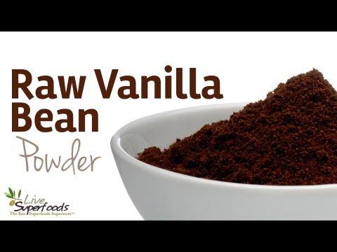 All About Raw Vanilla Bean Powder - LiveSuperFoods.com
