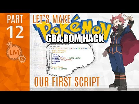 How To Make a Pokémon Rom Hack GBA Part 12 ⚙ I Attempt My Very First Pokemon Script