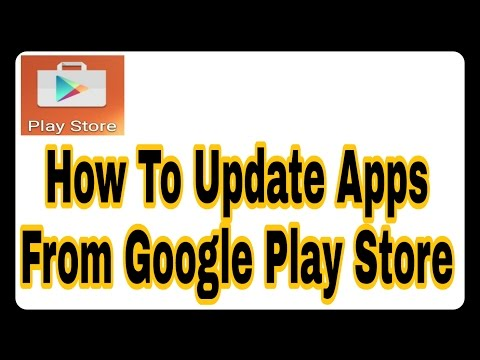 How To Update Your Android Phone Apps from Google Play Store