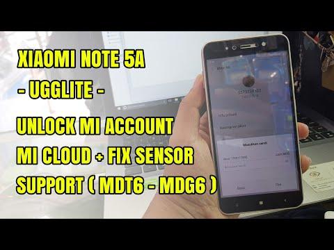 Xiaomi Redmi Note 5A Ugglite Unlock Remove Mi Account | Fix Sensor MIUI 9 2018