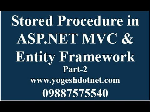 Entity Framework CRUD using Stored Procedure in asp net mvc Part 2