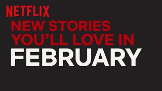 Download New to Netflix US   February   Netflix Video