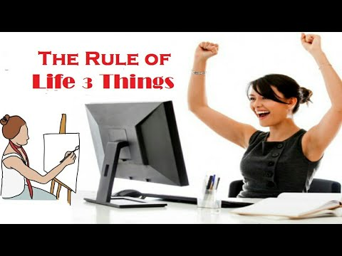 Rules Of Life 3 Things
