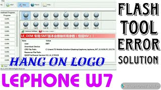 Lephone W7 Flash|| Dead & Hang on Logo Solution [With Link