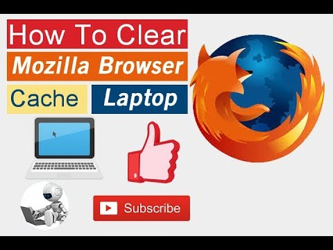 How to clear mozila firefox cache