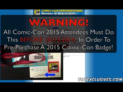 Comic-Con 2015 Pre-registration Eligibility Badge ID Validation Processes How-To Pre-Register