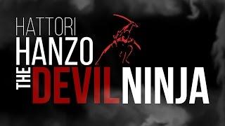 HATTORI HANZO-the devil Ninja (bio) |☯| and the SHINOBI Manual.