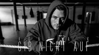 Kontra K - Gib nicht auf (prod. Magestick) (Remix by Lighteye Beatz) (Audio)