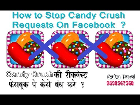 How to stop Candy crush Requests on Facebook hindi video