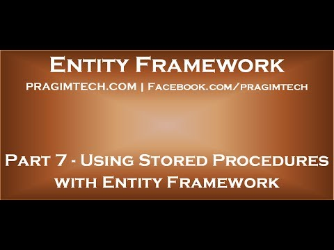 Part 7   Using stored procedures with entity framework
