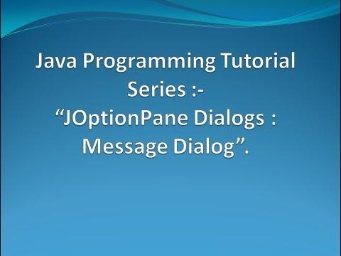 JOptionPane Dialogs - Message Dialog