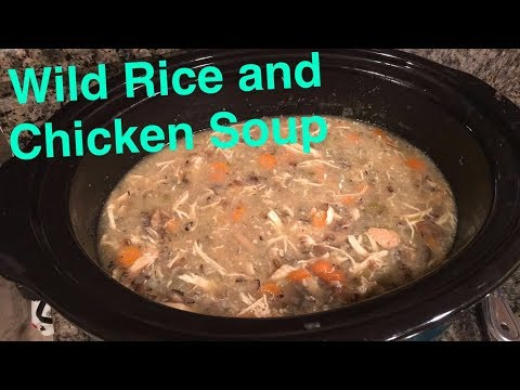 How to Make: Crockpot Chicken and Wild Rice Soup