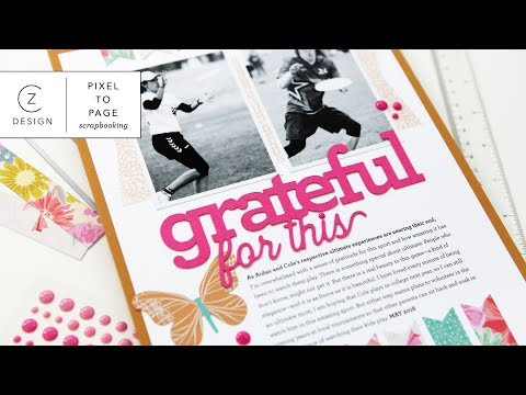 Pixel to Page: Grateful for This Hybrid Scrapbook Page