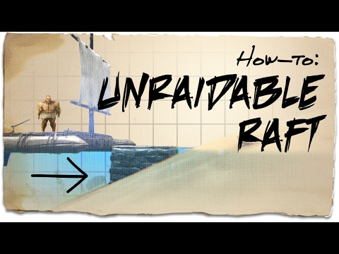 How To Destroy Raft Ark
