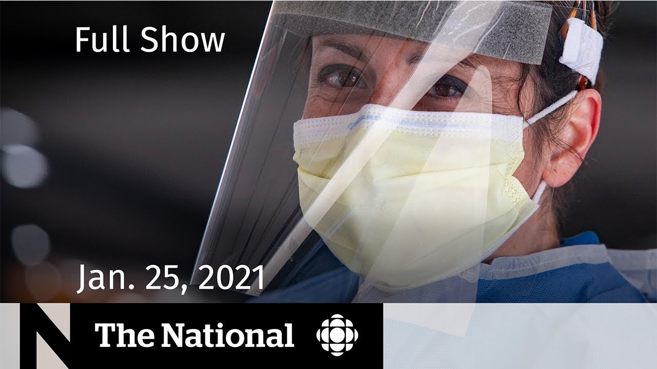 CBC News: The National  | COVID-19 in Canada, one year later | Jan. 25, 2021