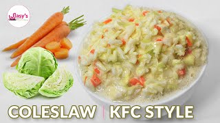 KFC style coleslaw ഇനി എപ്പോഴും വീട്ടിൽ തന്നെ തയ്യാറാക്കി കഴിക്കാം.