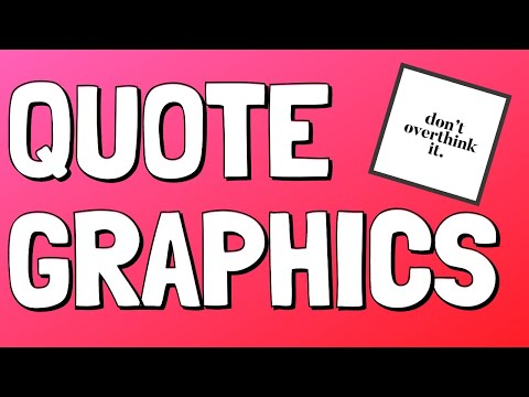 Quote Graphics: How to Create Quote Graphics for Social Media