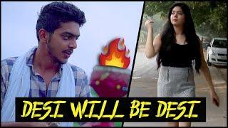 DESI WILL BE DESI || Rachit Rojha