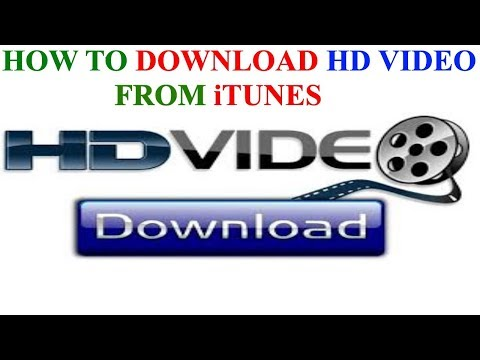 HOW TO DOWNLOAD HD VIDEOS FROM iTUNES