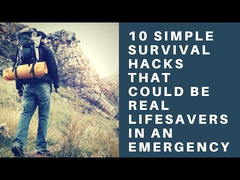 10 Simple Survival Hacks That Could Be Real Lifesavers In All Emergency