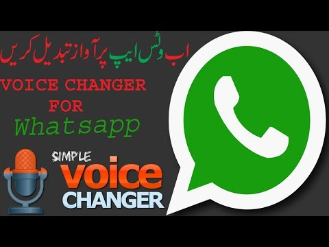 How To Change Voice On Whatsapp Using Voice Changer App And Voice charger with effects App in Urdu H