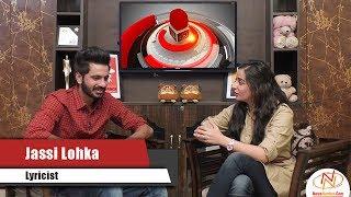 Interview of Jassi Lohka, Lyricist