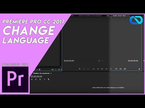 HOW  to change LANGUAGE in Premiere Pro Tutorial 2017