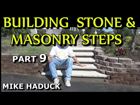 How I build stone or masonry steps (part 9 of 14) Mike Haduck