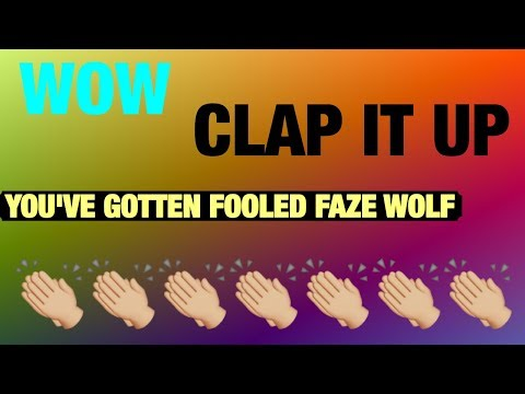 FaZe WoLf... Let's Just Clap It Up For You For Trying Your Hardest To Roast Me... 👏🏼👏🏼👏🏼👏🏼